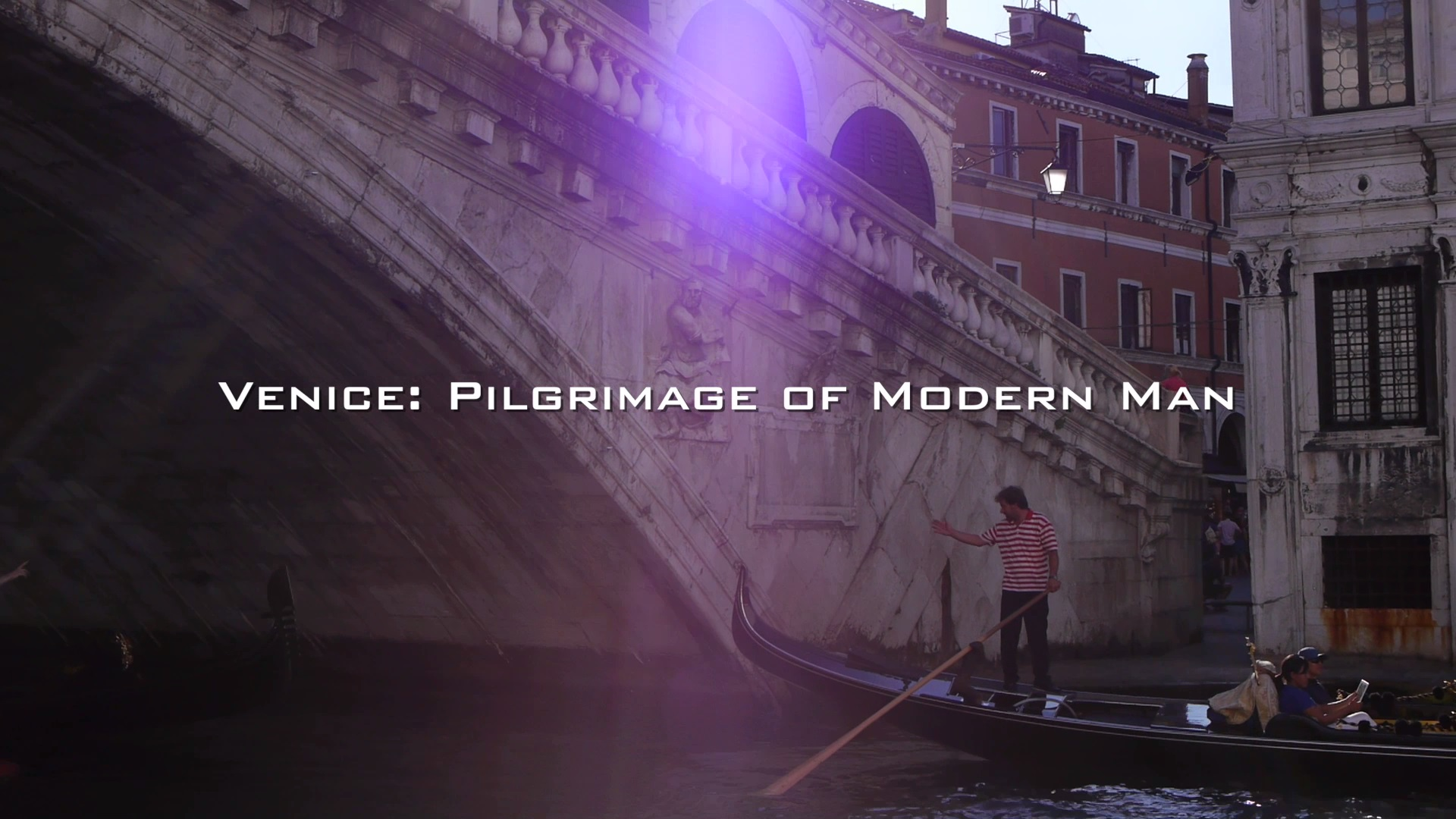Venice: Pilgrimage of Modern Man
